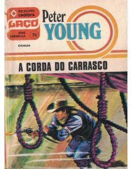 A Corda do Carrasco | de Peter Young