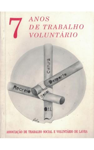 7 Anos de Trabalho Voluntário | de Associação de Trabalho Social e Voluntário de Lavra