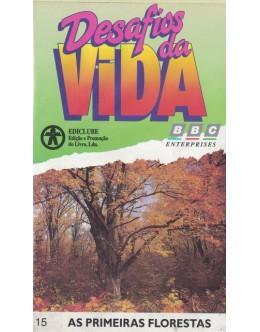 Desafios da Vida - 15 - As Primeiras Florestas [VHS]