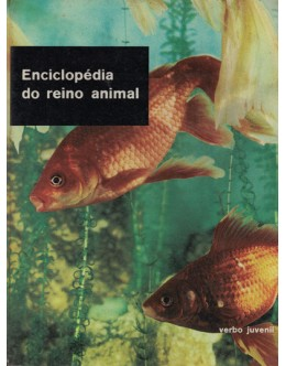 Enciclopédia do Reino Animal - Volume 4