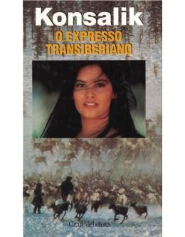 O Expresso Transiberiano   de Konsalik