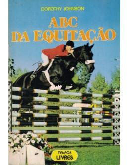 ABC da Equitação | de Dorothy Johnson