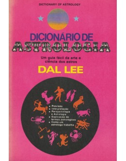 Dicionário de Astrologia | de Dal Lee