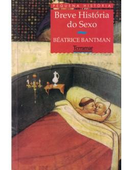 Breve História do Sexo | de Béatrice Bantman