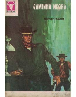 Caminho Negro | de Silver Kane
