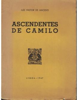 Ascendentes de Camilo | de Luíz Pastor de Macedo