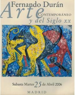 Arte Contemporáneo y del Siglo XX - Subasta Martes 25 de Abril de 2006