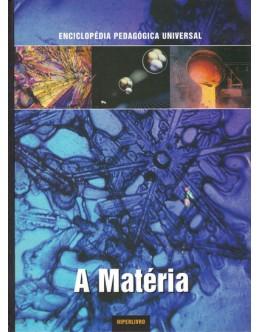 Enciclopédia Pedagógica Universal - A Matéria   de Luca Fraioli