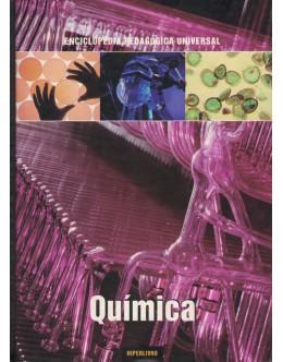 Enciclopédia Pedagógica Universal - A Química   de Roberto Rugi