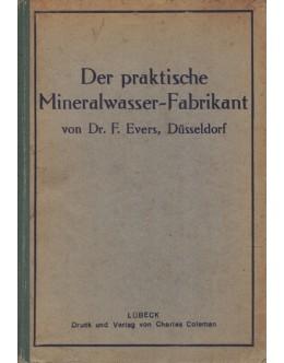 Der Praktische Mineralwasser-Fabrikant   de F. Evers