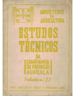 Estudos Técnicos da Campanha da Produção Agrícola Folheto N.º 22