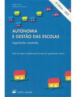 Autonomia e Gestão das Escolas | de Jorge Lemos e Teodolinda Silveira