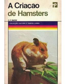 A Criação de Hamsters   de C. F. Snow