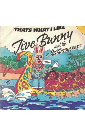 Jive Bunny And The Mastermixers | That's What I Like [Single]