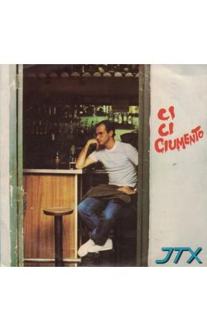 JTX | Ci-Ci-Ciumento [Single]