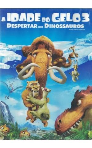 A Idade do Gelo 3: Despertar dos Dinossauros [DVD]