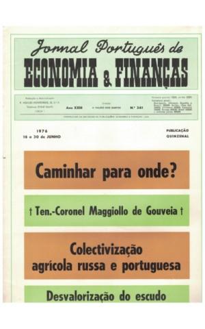 Jornal Português de Economia e Finanças - Ano XXIII - N.º 361 - 16 a 30 de Junho de 1976