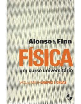 Física: Um Curso Universitário - Volume II - Campos e Ondas | de Marcelo Alonso  e Edward J. Finn