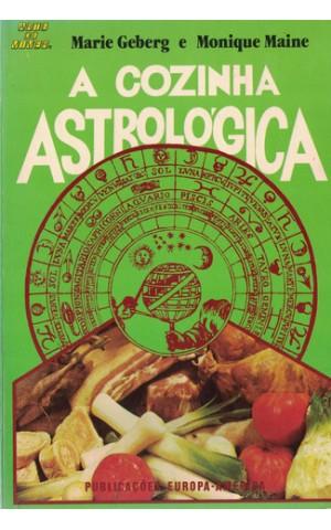 A Cozinha Astrológica | de Marie Geberg e Monique Maine