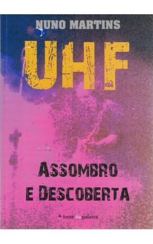 UHF - Assombro e Descoberta   de Nuno Martins
