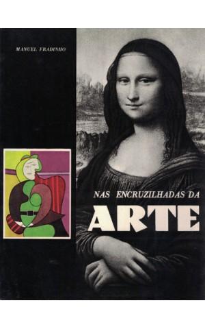 Nas Encruzilhadas da Arte | de Manuel Fradinho