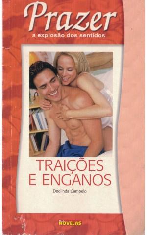 Traições e Enganos / Amor Perverso | de Deolinda Campelo / Fátima Mourão