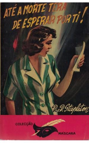 Até a Morte Terá Que Esperar Por Ti! | de D.E.D. Stapleton