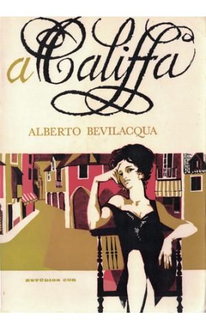 A Califfa | de Alberto Bevilacqua