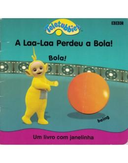 Teletubbies  - A Laa-Laa Perdeu a Bola!