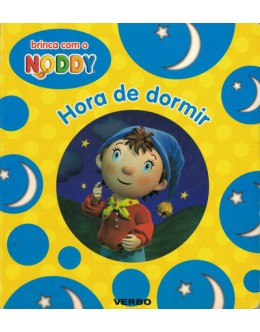 Brinca com o Noddy - Hora de Dormir