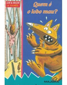 Quem é o Lobo Mau? | de Sandrine Rogeon