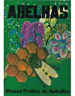 Abelhas - Manual Prático do Apicultor | de J. E. Carvalho D'Almeida