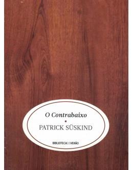 O Contrabaixo | de Patrick Süskind