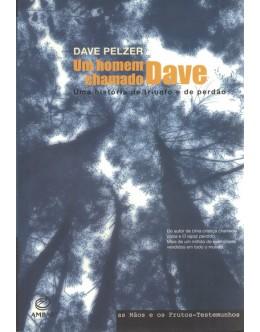 Um Homem Chamado Dave | de Dave Pelzer