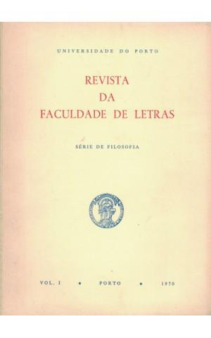 Revista da Faculdade de Letras - Série de Filosofia - Vol. I - 1970