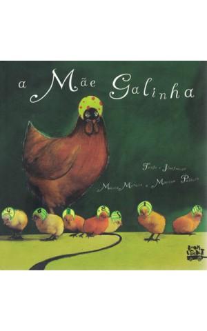 A Mãe Galinha | de Maria Morais e Marina Palácio