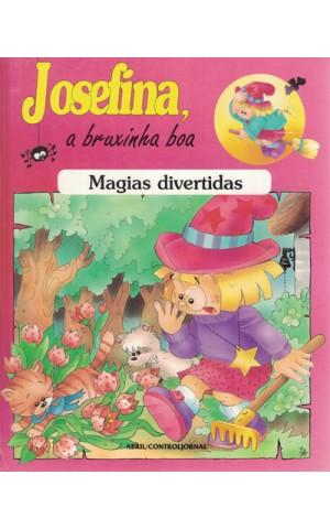 Josefina, a Bruxinha Boa: Magias Divertidas