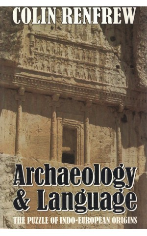 Archaeology and Language | de Colin Renfrew