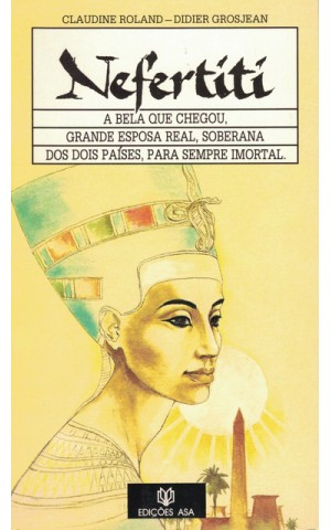 Nefertiti | de Claudine Roland e Dider Grosjean