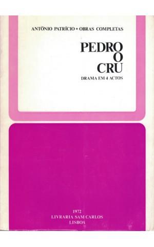 Pedro o Cru   de António Patrício