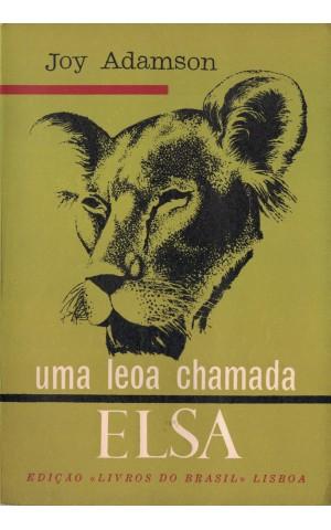 Uma Leoa Chamada Elsa | de Joy Adamson