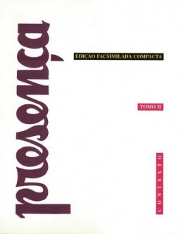 Presença - Edição Facsimilada Compacta - Tomo II