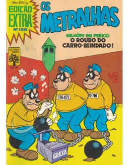 Edição Extra - N.º 136 - Os Metralhas