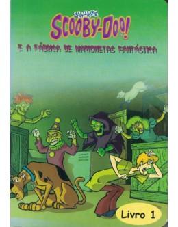 Scooby-Doo! e a Fábrica de Marionetas Fantásticas [2 Volumes]