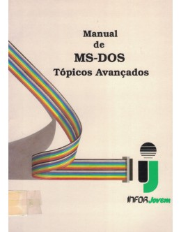 Manual de MS-DOS - Tópicos Avançados