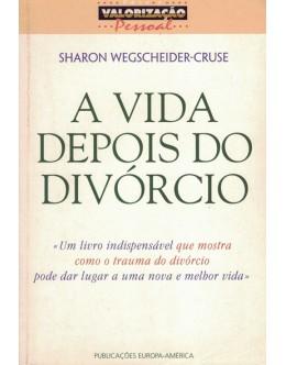 A Vida Depois do Divórcio | de Sharon Wegscheider-Crusé