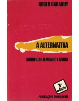 A Alternativa | de Roger Garaudy