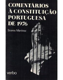 Comentários à Constituição Portuguesa de 1976 | de Soares Martinez