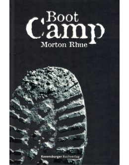 Boot Camp | de Morton Rhue