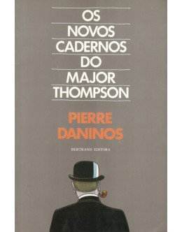 Os Novos Cadernos do Major Thompson | de Pierre Daninos